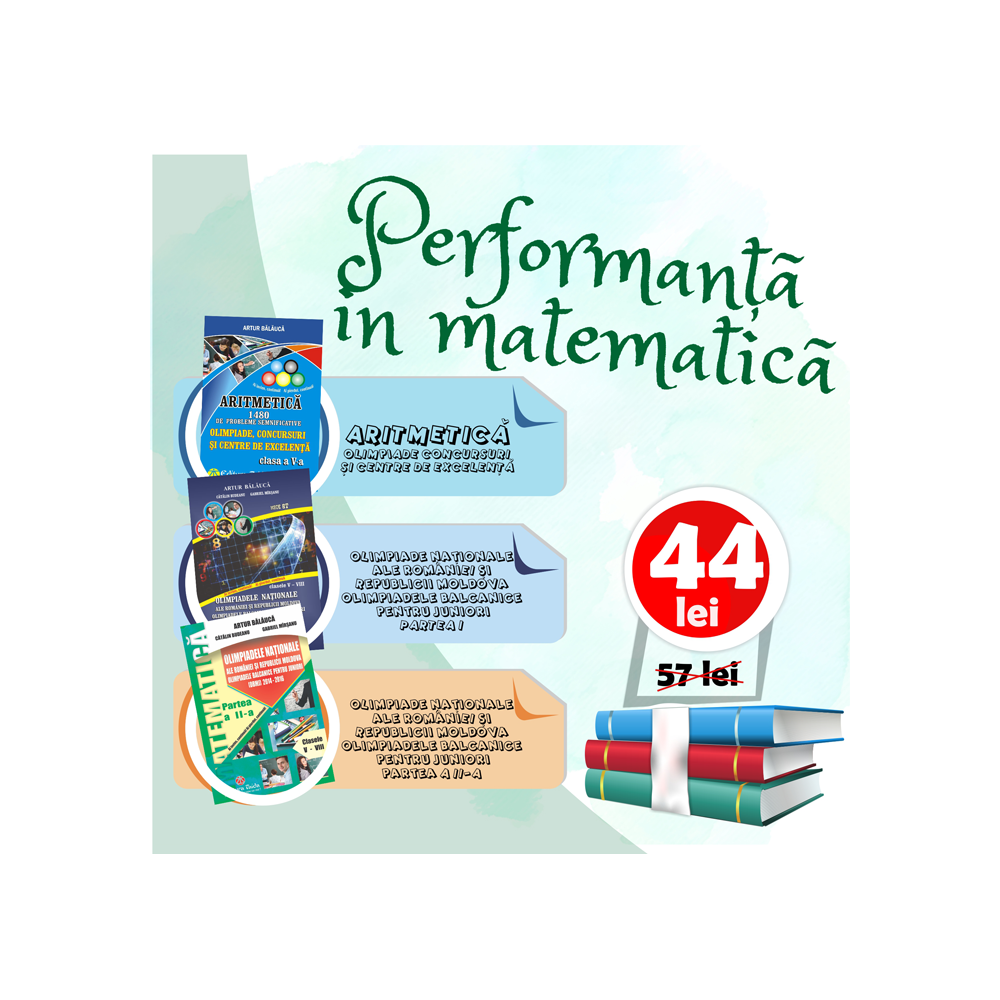 Pachet special - Performanta in matematica - Clasa a V-a